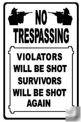 No trespassing metal funny sign signs