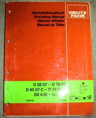 deutz fahr d 2807 thru dx 6 50 tractor workshop manual rh chicagopartsnetwork com Deutz-Fahr Parts Deutz-Fahr 6806 4WD