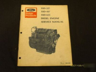 Ford Ssd 327 437 655 Diesel Engine Service Manual